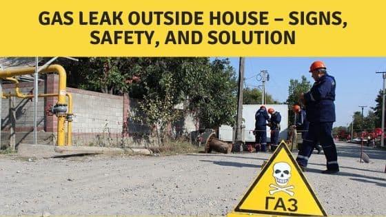 gas leak outside house
