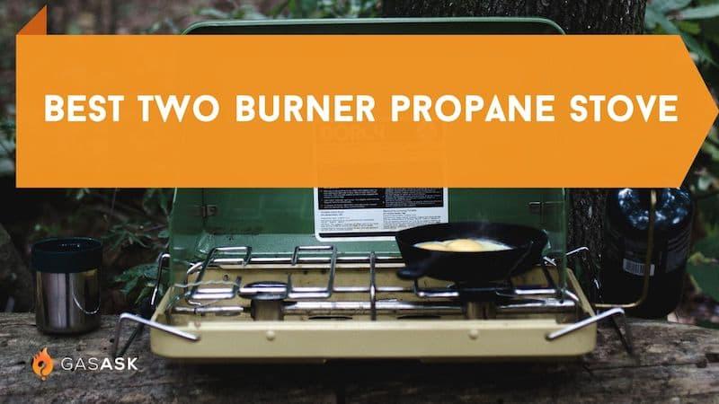 best two burner propane stove